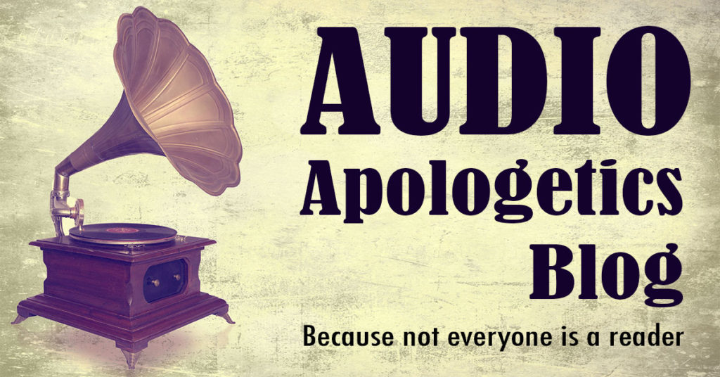 Audio Apologetics