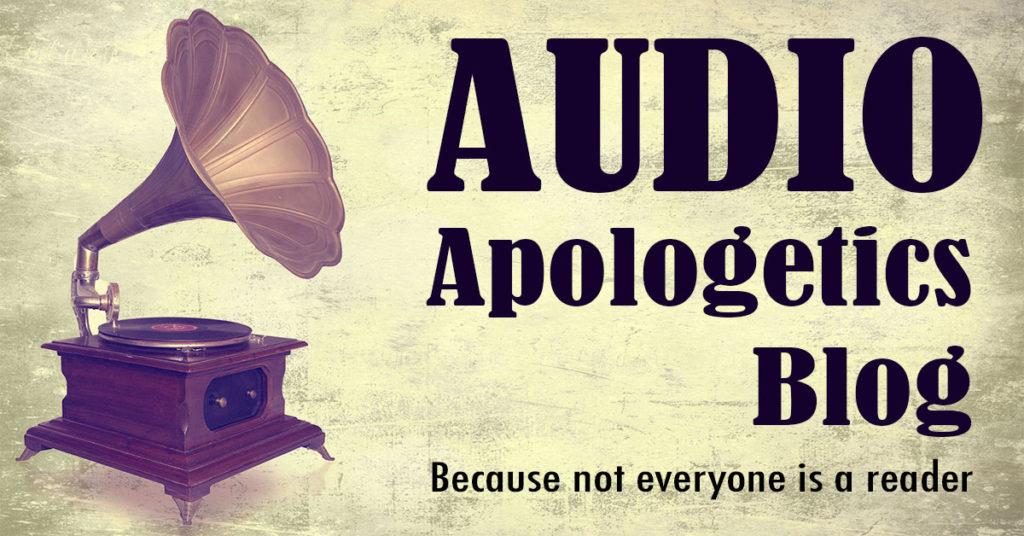 Audio Apologetics