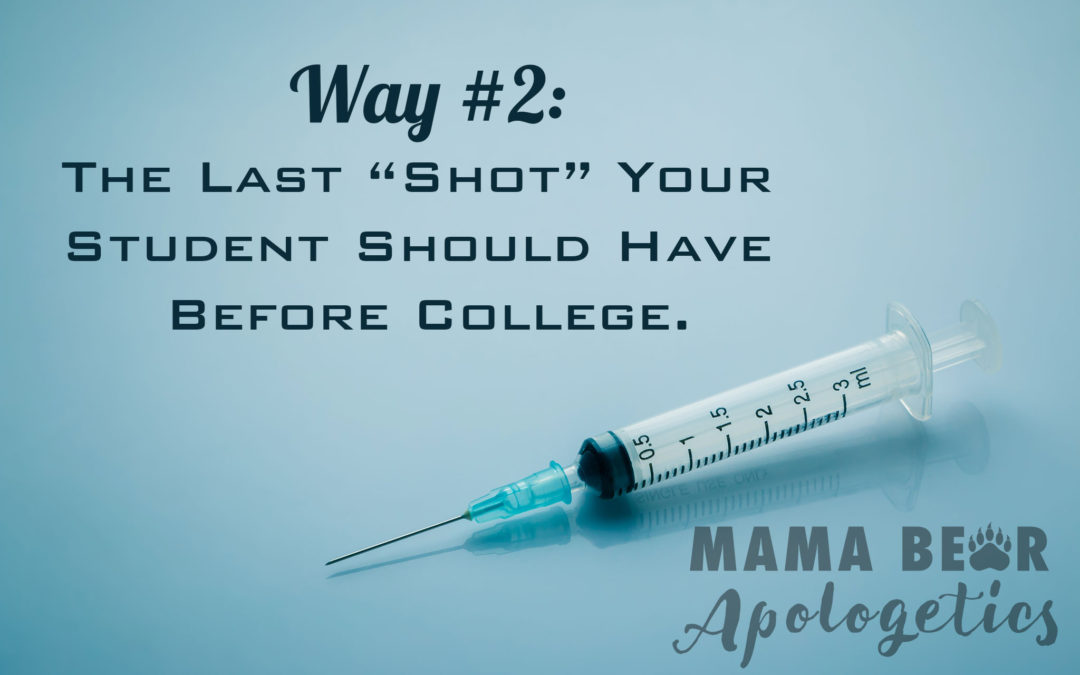 "Way #2–The Last ""Shot"" Your Student Should Have Before College."