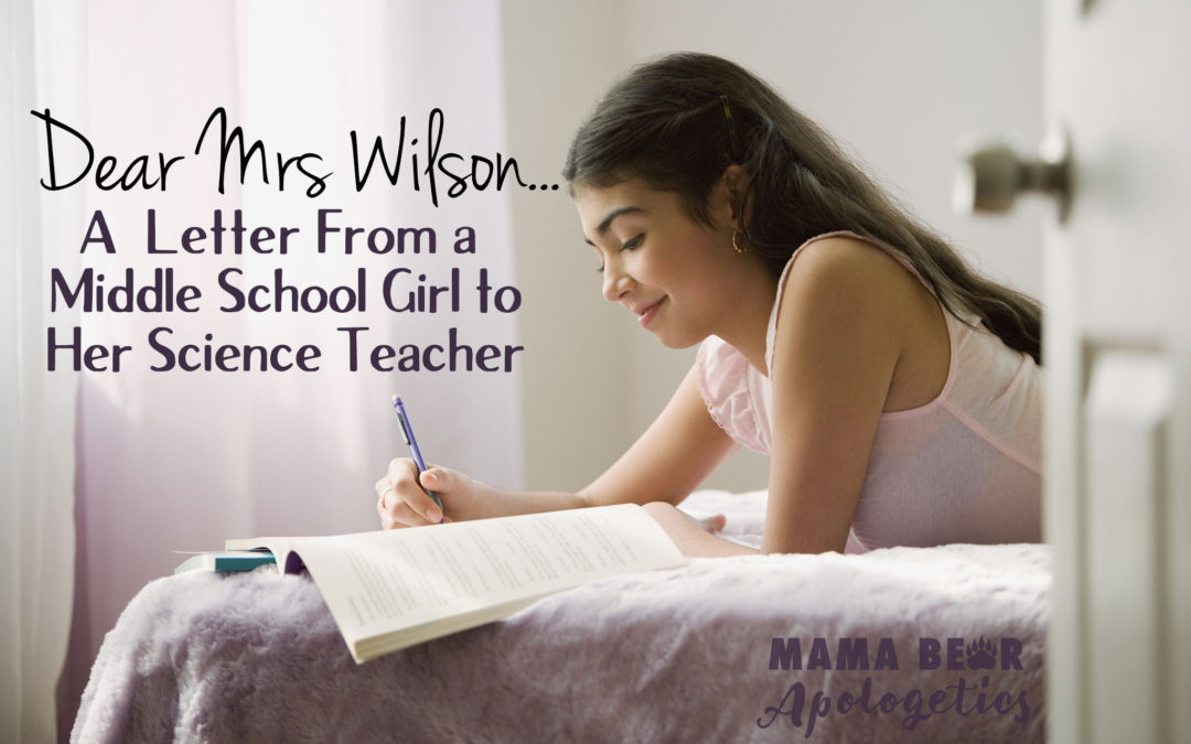 Dear Mrs. WIlson...Letter from a Middle School Girl to Her Science Teacher