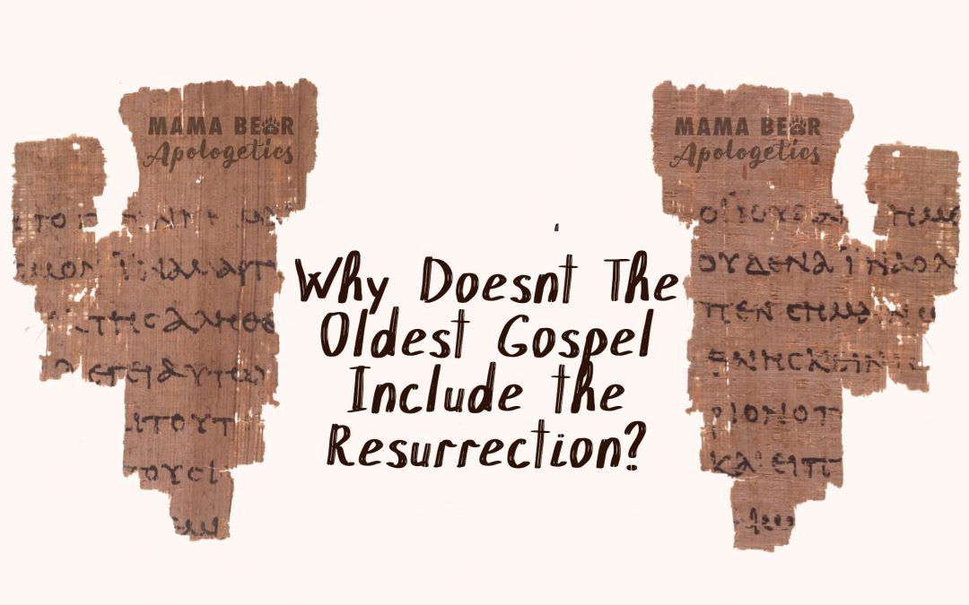 Why Doesn't the Oldest Gospel Include the Resurrection?