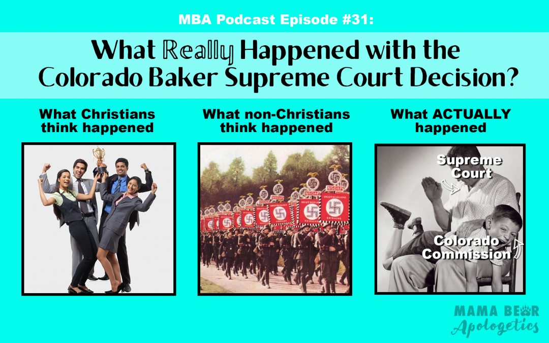 MBA 31: What Really Happened with the Colorado Baker Supreme Court Decision?