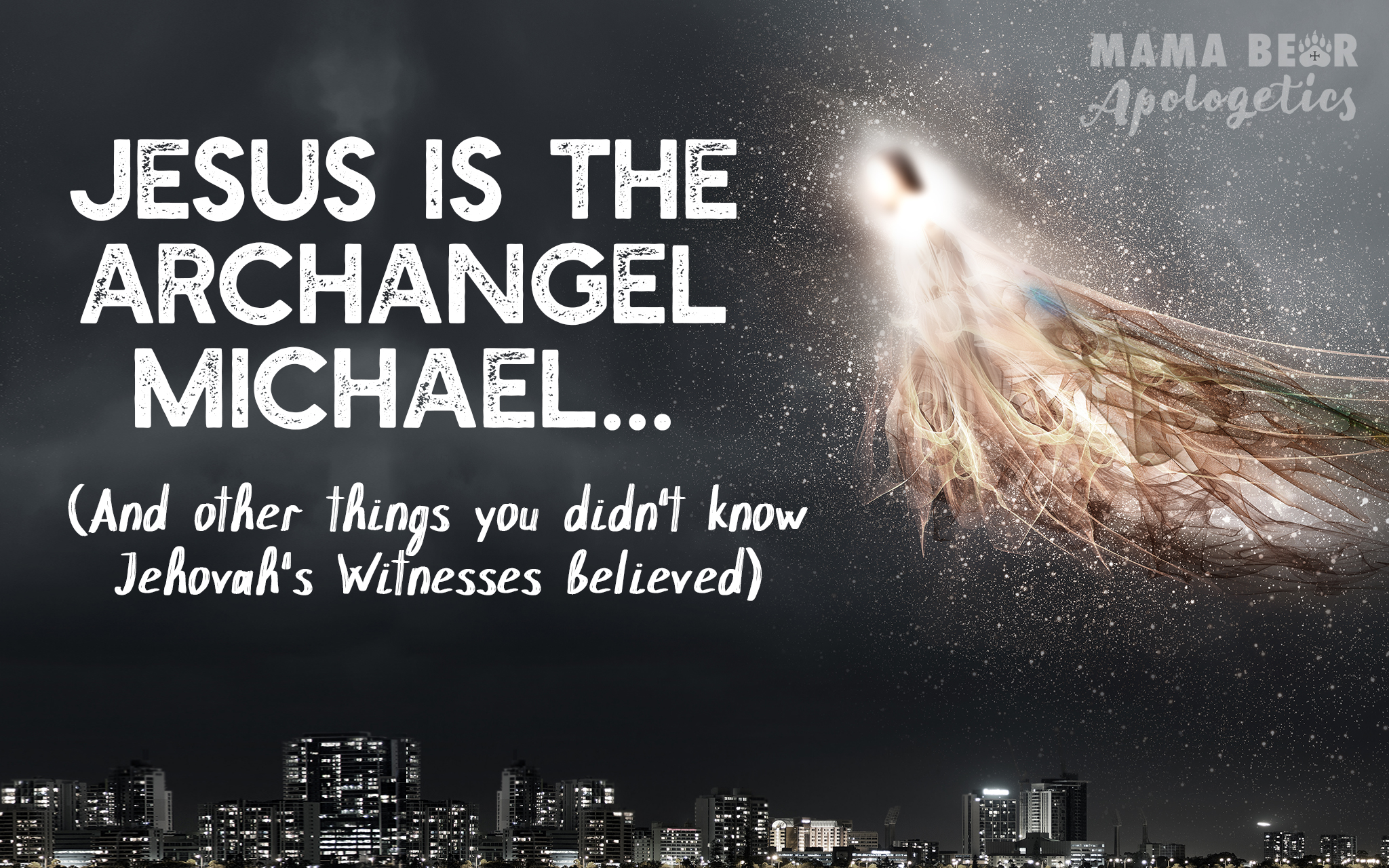 What do Jehovah's Witnesses believe? - Mama Bear Apologetics