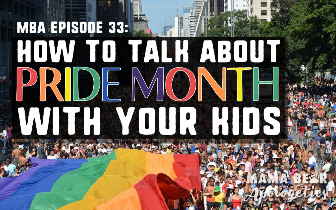 MBA 33: How to Talk About Pride Month With Your Kids (but first meet Amy!)