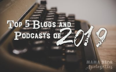 Top Mama Bear Blogs and Podcasts of 2019!