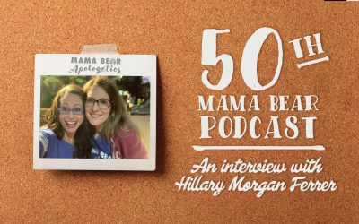MBA Episode 50: An Interview with Mama Bear Apologetics Founder, Hillary Ferrer