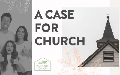 A Case for Church