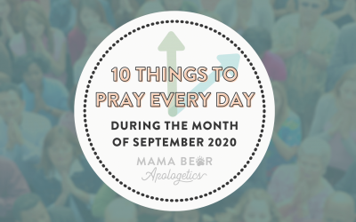 10 Things to Pray Every Day During September 2020