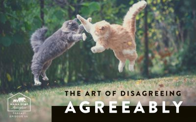 MBA Episode 55: The Art of Disagreeing Agreeably