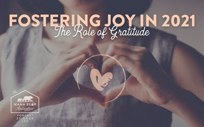 MBA Episode 60: Fostering Joy in 2021: The Role of Gratitude