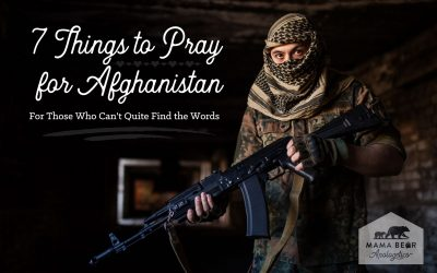 7 Prayers for Afghanistan When You Just Don't Have the Words