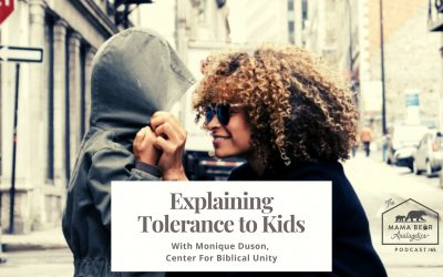 MBA Episode 65: Talking with Our Kids About Tolerance – with Monique Duson